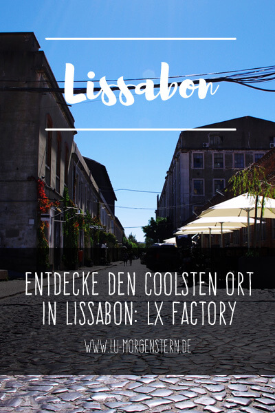 LX Factory in Lissabon