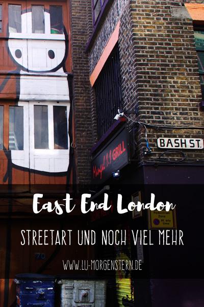 East End London: Streetart und noch viel mehr