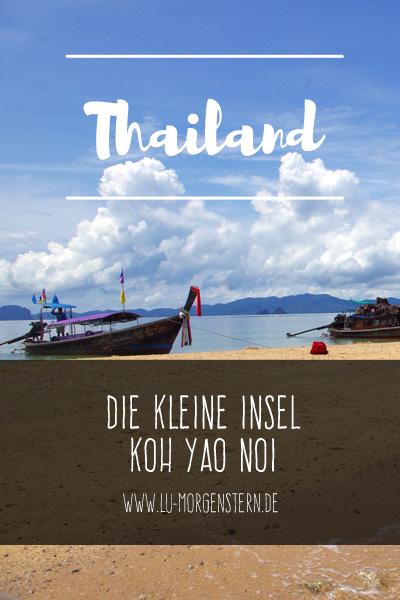 Thailand: Die kleine Insel Koh Yao Noi
