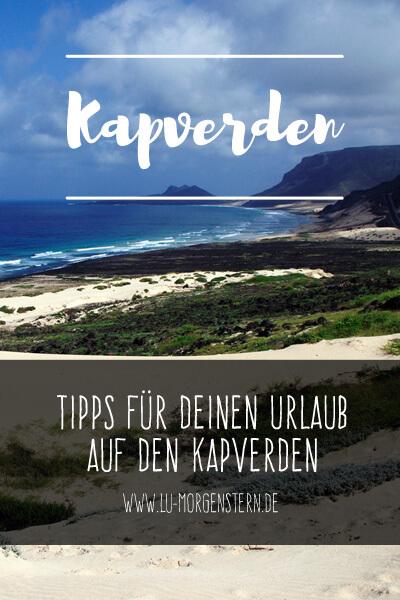 Tipps für deinen Urlaub auf den Kapverden