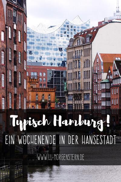 Typisch Hamburg! Tipps für dein Wochenende in der Hansestadt