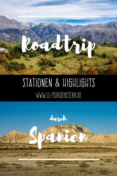 Roadtrip durch Spanien - Stationen und Highlights